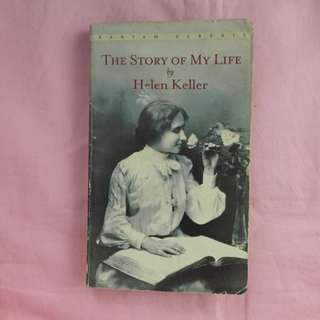 The Story of My Life by Hellen Keller