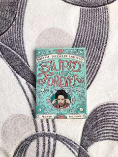 Stupid is Forever by Miriam Defensor Santiago