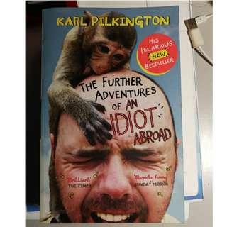 Khar Pilkington - The Further Advantures of an Idiot Abroad