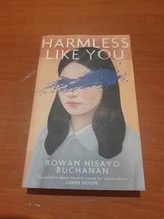 Rowan Hisayo Buchanan - Harmless Like You