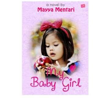 Ebook My Baby Girl - Mayya Mentari