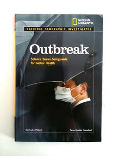 National Geographic Investigates: Outbreak: Science Seeks Safeguards for Global Health by Charles Piddock