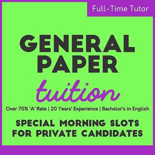 General Paper Tuition - Experienced GP Tutor / Private Candidates