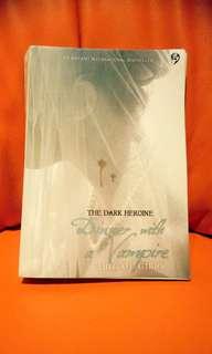Preloved novel The Dark Heroine, Dinner With A Vampire by Abigail Gibbs
