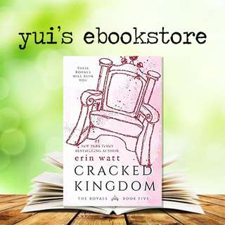 YUI'S EBOOKSTORE - CRACKED KINGDOM - ROYALS #5