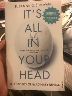 It's all in your head by Suzanne O' Sullivan