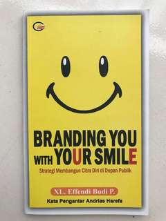 Branding You with Your Smile