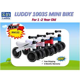 LUDDY 1003S Mini Bike for Toddler RAYA SALES RM132 only (UP RM250) FREE Shipping (West Malaysia)