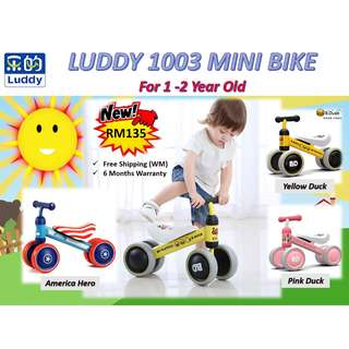 LUDDY 1003 Mini Bike for Toddler RAYA SALES RM135 only (UP RM250) FREE Shipping (West Malaysia)