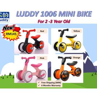 LUDDY 1006 Mini bike for Toddler 2 to 3 RAYA SALES RM145 only (UP RM300) FREE Shipping