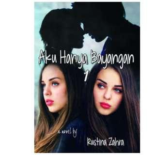 Ebook Aku Hanya Bayangan - Rustina Zahra