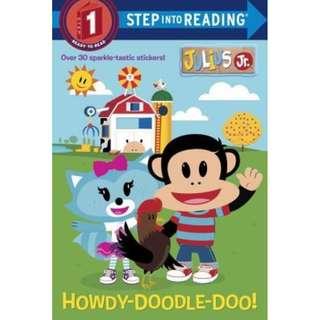 Step Into Reading, Step 1: Howdy-Doodle-Do! (Julius Jr.)