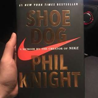 Shoe Dog - a memoir by the creator of Nike by Phil Knight (Hardcover)