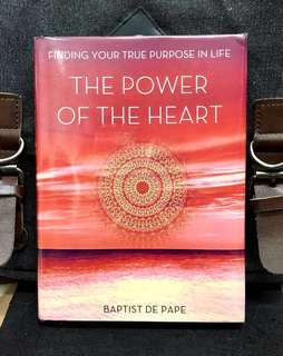 # Highly Recommended《New Book Condition + Discover The Source Of Power & Potential From 18 Soiritual Thinker, Writers And Scientist》Baptist De Pape - THE POWER OF YOUR HEART : Finding Your True Purpose in Life