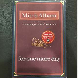 For One More Day (by Mitch Albom)