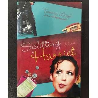 Splitting Harriet (by Tamara Leigh)