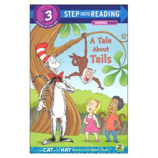 (Brand New) A Tale about Tails (Cat in the Hat Know a Lot about That!)    By: Tish Rabe, Tom Brannon (Illustrator) Paperback  For Ages: 5 - 8 years old