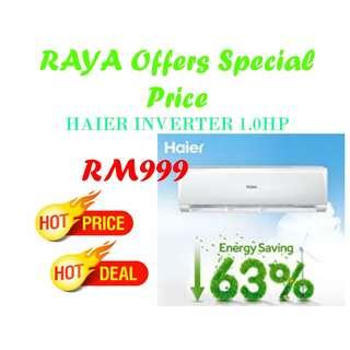 Specilal Offers Aircond HAIER Inverter 1.0hp 999 KL & Selangor