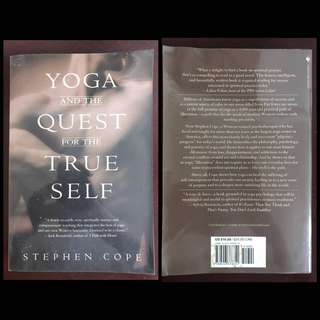 Yoga And The Quest For The True Self by Stephen Cole