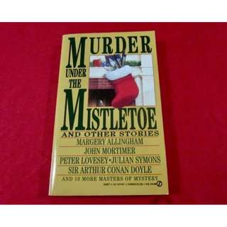 Murder Under The Mistletoe and Other Stories