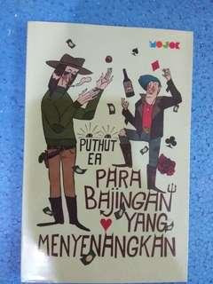 Para Bajingan yang Menyenangkan by Puthut Ea