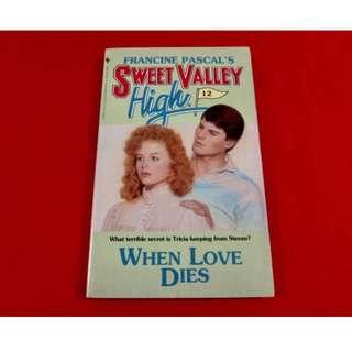 Sweet Valley High: When Love Dies