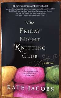 The Friday Night Knitting Club by Kate Jacobs Book Novel