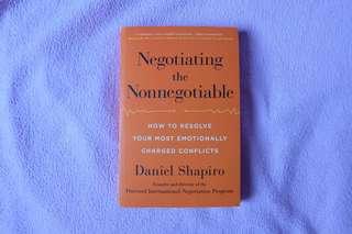 Negotiating the Non-Negotiable by Daniel Shapiro