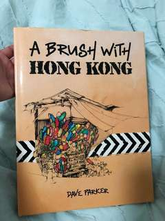 A Brush with Hong Kong by Dave Parker