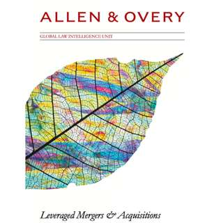 Allen & Overy: Leveraged Mergers & Acquisitions (216 Page Mega eBook)