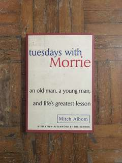 tuesday with Morrie - Mitch Albom