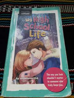 My highschool life wattpad book