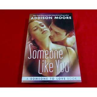 Someone Like You by Addison Moore