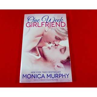 One Week Girlfirend by Monica Murphy
