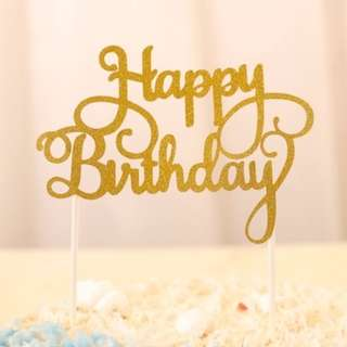 Cake Topper: Happy Birthday Sign