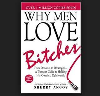 (ebooks) Why men love bitches by sherry argov