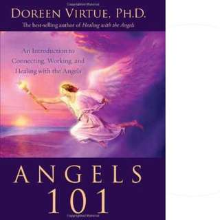 Angels 101: An Introduction to Connecting, Working, and Healing with the Angels by Doreen Virtue