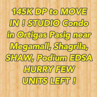 5% down to move in condo in ortigas pasig near megamall shangrila and podium hurry fee units left