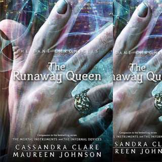 The Runaway Queen (The Bane Chronicles, #2) by Cassandra Clare