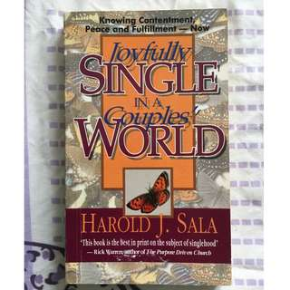 Joyfully Single In A Couples' World (Harold J. Sala)