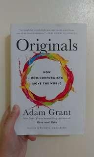 Originals : How Non-Conformists Move the World by Adam Grant