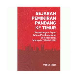 Sejarah Pemikiran Pandang ke Timur: Kepentingan Jepun dalam Pembangunan Sosioekonomi Malaysia (1906-1980)