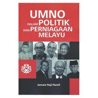 UMNO Dalam Politik & Perniagaan Melayu