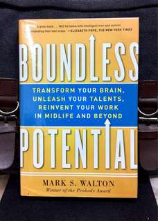 # Highly Recommended 《Bran-New + Hardcover Edition + How To Reinvent Your Life At Any Stage》BOUNDLESS POTENTIAL : Transform Your Brain, Unleash Your Talents, and Reinvent Your Work in Midlife and Beyond