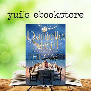 YUI'S EBOOKSTORE - THE CAST - DANIELLE STEEL