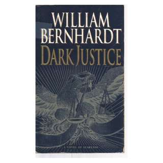 William Bernhardt - Dark Justice
