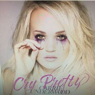 Carrie Underwood- Cry Pretty