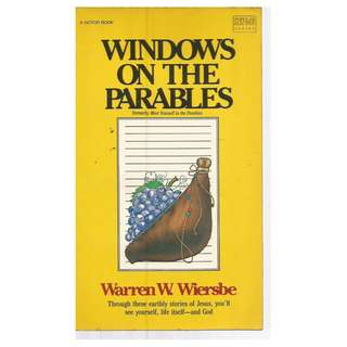 Warren W. Wiersbe - Windows On The Parables