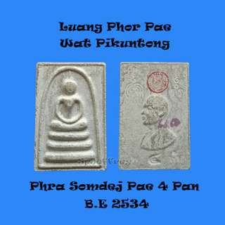 Thai Amulet - Lp Pae Wat Pikuntong Phra Somdej 4 Pan B.E 2534