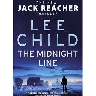 Lee Child The New JACK REACHER thriller The Midnight Line 2017 latest Bantam Press London  PRICE FIXED